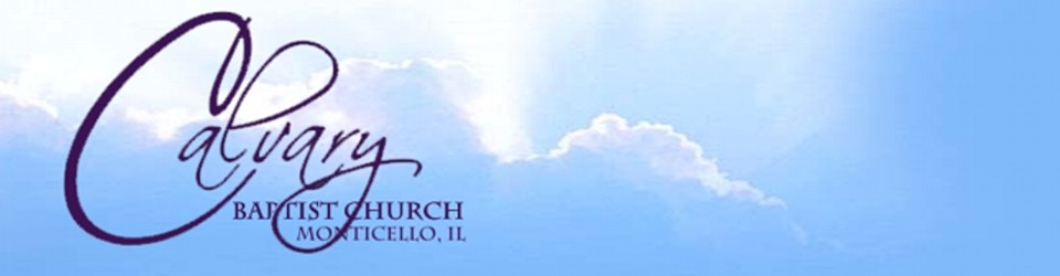 Calvary Baptist Church  –  Monticello, IL